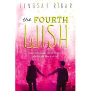 The Fourth Wish by Ribar, Lindsay, 9780147510037