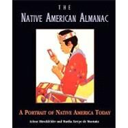 The Native American Almanac: A Portrait Of Native America Today