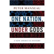 One Nation, Under Gods by Manseau, Peter, 9780316100038