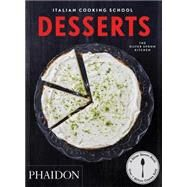 Italian Cooking School: Desserts by The Silver Spoon Kitchen, 9780714870038