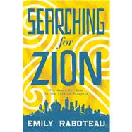 Searching for Zion The Quest for Home in the African Diaspora