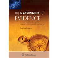Glannon Guide to Evidence by Michael Avery, 9781454850038