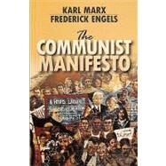 The Communist Manifesto by Marx, Karl; Engels, Friedrich, 9781604880038