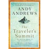 The Traveler's Summit by Andrews, Andy, 9780785220039