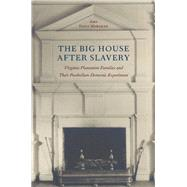 The Big House After Slavery by Morsman, Amy Feely, 9780813930039