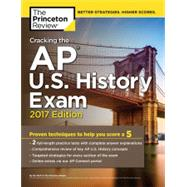 Cracking the AP U.S. History Exam, 2017 Edition by Princeton Review, 9781101920039