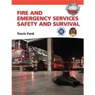 Fire and Emergency Services Safety & Survival with Resource Central -- Access Card Package by Ford, Travis M.; National Fallen Firefighters, 9780132830041