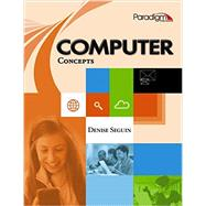 Computer Concepts, 2nd Edition by Seguin, Denise, 9780763870041