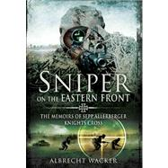 Sniper on the Eastern Front by Wacker, Albrecht, 9781781590041