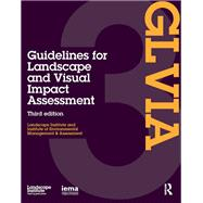 Guidelines for Landscape and Visual Impact Assessment by Landscape Institute;, 9780415680042
