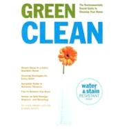 Green Clean : The Environmentally Sound Guide to Cleaning Your Home by Hunter, Linda Mason; Halpin, Mikki, 9781595910042