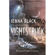 Nightstruck by Black, Jenna, 9780765380043