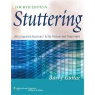 Stuttering; An Integrated Approach to Its Nature and Treatment by Guitar, Barry, 9781608310043
