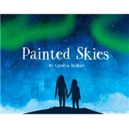 Painted Skies by Mallory, Carolyn; Zhao, Amei, 9781772270044