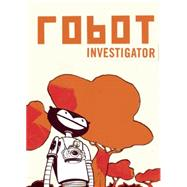 Robot Investigator by Stall, Vincent, 9781941250044