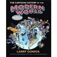 The Cartoon History of the Modern World by Gonick, Larry, 9780060760045