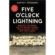 Five O'clock Lightning by Frommer, Harvey, 9781630760045