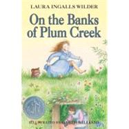 On the Banks of Plum Creek by Wilder, Laura Ingalls, 9780064400046