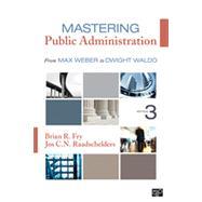 Mastering Public Administration by Fry, Brian R.; Raadschelders, Jos C. N., 9781452240046