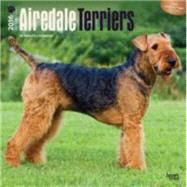 Airedale Terriers 2016 Calendar by Browntrout Publishers, 9781465040046