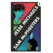 Sophisticated Devices/Make No Mistake by Michaels, Jesse; McPheeters, Sam, 9781942600046