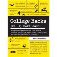 College Hacks by Bradford, Keith, 9781440590047