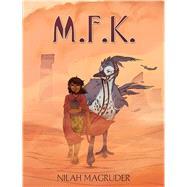 M.F.K. by Magruder, Nilah, 9781683830047