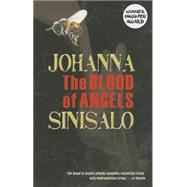 The Blood of Angels by Sinisalo, Johanna; Rogers, Lola, 9780720610048