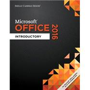 Shelly Cashman Series Microsoft Office 365 & Office 2016 Introductory, Spiral bound Version by Vermaat, Misty E.; Freund, Steven M.; Hoisington, Corinne; Schmieder, Eric; Last, Mary Z., 9781305870048