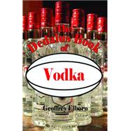 The Dedalus Book of Vodka by Elborn, Geoffrey, 9781907650048