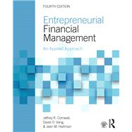 Entrepreneurial Financial Management: An Applied Approach by Cornwall; Jeffrey R., 9781138860049