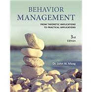 Behavior Management From Theoretical Implications to Practical Applications by Maag, John W., 9781285450049