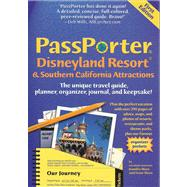 Passporter Disneyland Resort and Southern California Attractions : The Unique Travel Guide, Planner, Organizer, Journal, and Keepsake! by Jennifer Marx and Dave Marx, 9781587710049