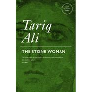The Stone Woman by Ali, Tariq, 9781781680049