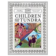Children and the Tundra by Haggis-on-Whey, Doris; Haggis-on-Whey, Benny, 9781940450049
