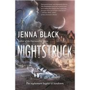 Nightstruck A Novel by Black, Jenna, 9780765380050