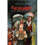 Caravaggio by Smith, Mark David, 9781896580050