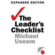 Leader's Checklist, Expanded Edition : 15 Mission-Critical Principles by Useem, Michael, 9781613630051