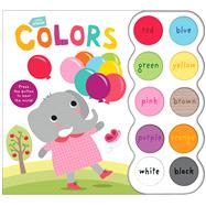 Little Friends Sound Book: Colors by Priddy, Roger, 9780312520052