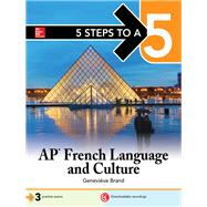 5 Steps to a 5: AP French Language and Culture by Brand, Genevieve, 9781260020052