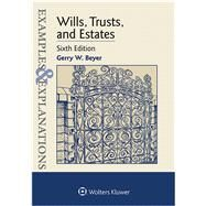 Examples & Explanations for  Wills, Trusts, and Estates by Beyer, Gerry W., 9781454850052