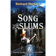 Song of the Slums by Harland, Richard, 9781743310052