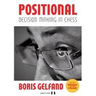 Positional Decision Making in Chess by Gelfand, Boris; Aagaard, Jacob, 9781784830052