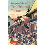 Everyday Life in Traditional Japan by Dunn, Charles J., 9784805310052