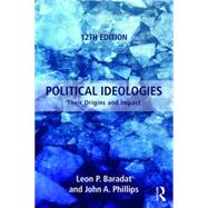 Political Ideologies: Their Origins and Impact by Baradat; Leon P., 9781138650053