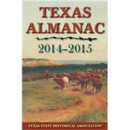 Texas Almanac 2014-2015 by Alvarez, Elizabeth Cruce; Plocheck, Robert, 9781625110053