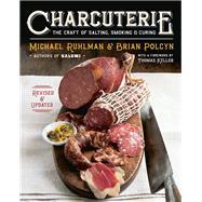 Charcuterie by Ruhlman, Michael; Polcyn, Brian; Solovyev, Yevgenity; Keller, Thomas, 9780393240054