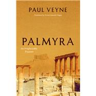 Palmyra by Veyne, Paul; Fagan, Teresa Lavender, 9780226600055