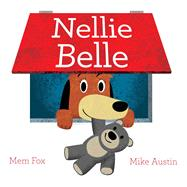 Nellie Belle by Fox, Mem; Austin, Mike, 9781416990055