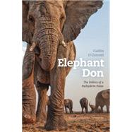 Elephant Don by O'Connell, Caitlin, 9780226380056